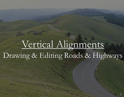InfraWorks: Vertical Alignments