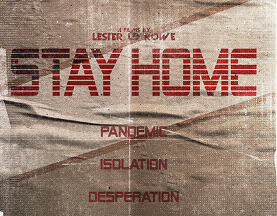 Stay Home : Short Film