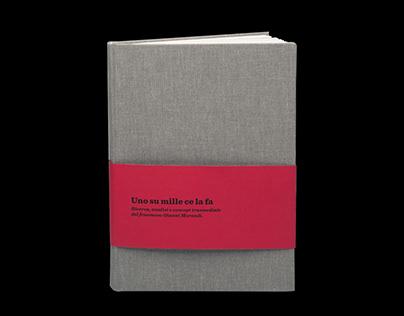 UNO SU MILLE CE LA FA | Enquiry Book