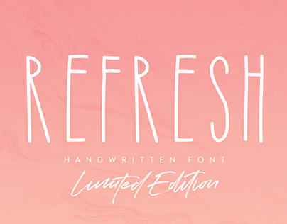 Refresh Font (LIMITED EDITION)