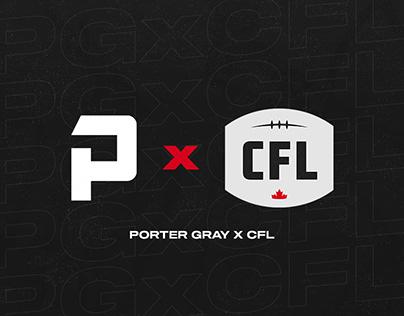 Porter Gray x CFL