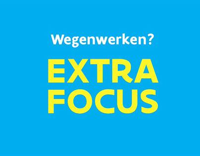 Wegenwerken? EXTRA FOCUS! Fluo campagne
