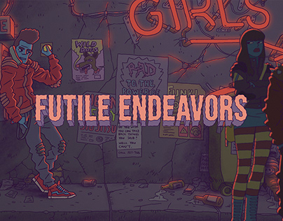 Futile Endeavors