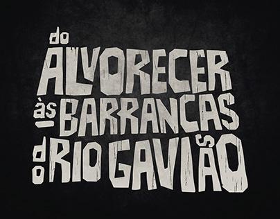 Do Alvorecer às Barrancas do Rio Gavião