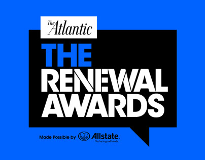 The Atlantic : The Renewal Awards