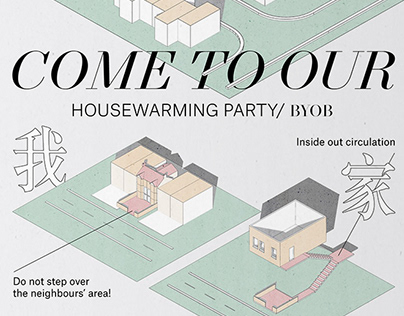 COME TO OUR HOUSEWARMING PARTY/ 來我家吧