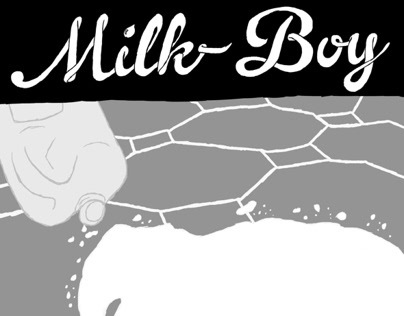 Milk-Boy: a graphic novel