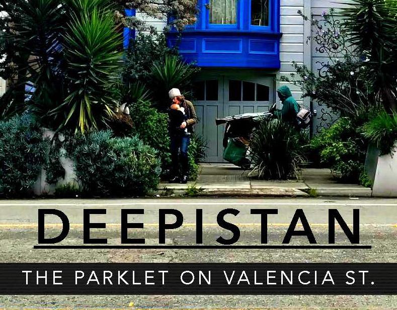 Interaction Design The Parklet on Valencia St.