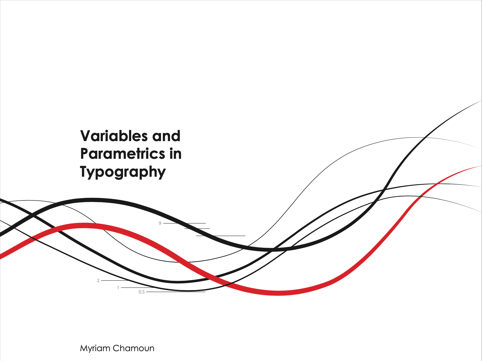 Variables and Parametrics in Typography.