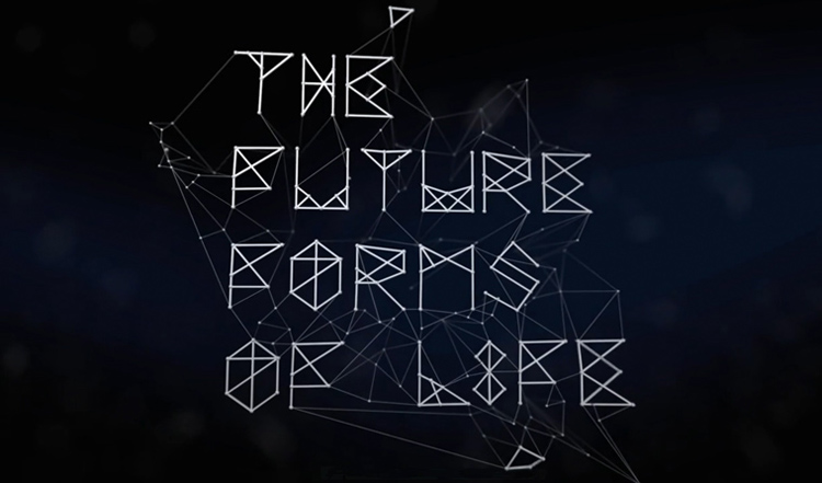 The Future Forms of Life