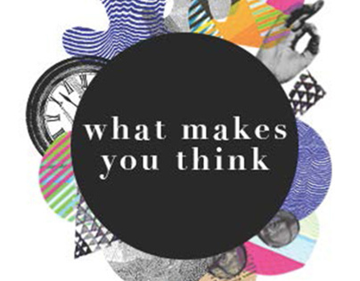 What Makes You Think