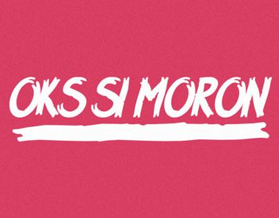 OKS SI MORON Series