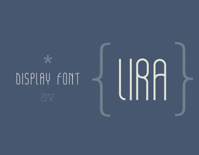 LIRA | Display Font
