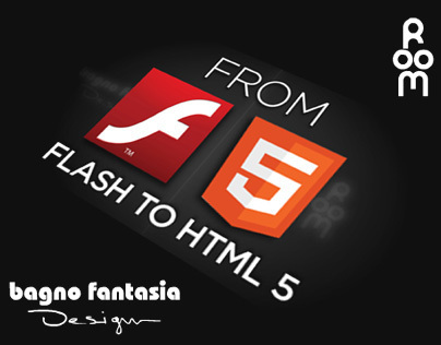 From Flash to HTML5 / Bagno fantasia & Room design