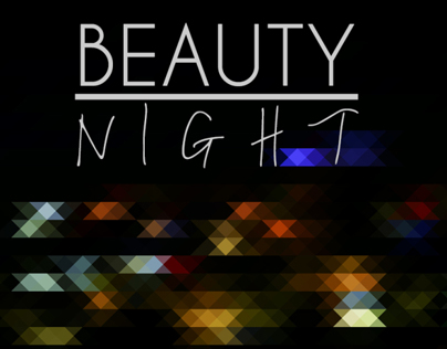 BEAUTY / NIGHT
