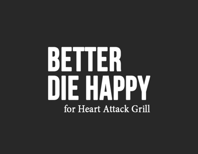 Better die happy
