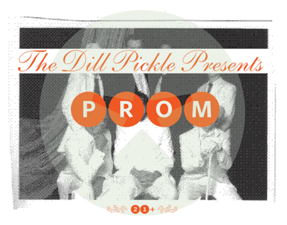 The Dill Pickle presents Prom