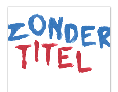 Theater poster for the show Zonder Titel (No Title)