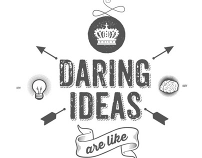 Daring Ideas