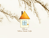THE YELLOW HOUSE CAFE