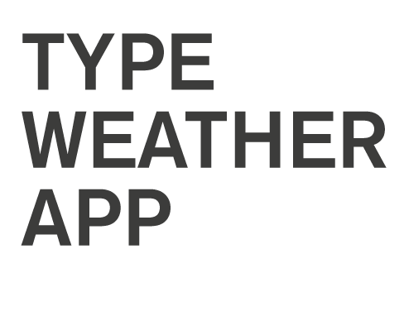 Type Weather app
