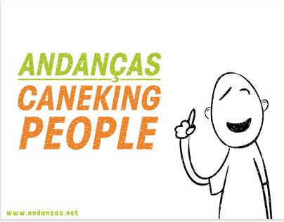 ANDANÇAS // CANEKING PEOPLE 2013