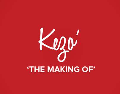 'The making Of Kezo'