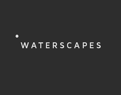 WATERSCAPES 2009 - 2012