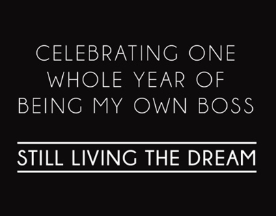 Year ONE of living the dream