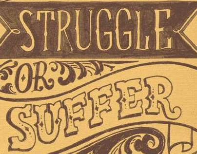 Struggle or suffer