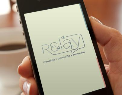 Relay: Translate • Transcribe • Transcend
