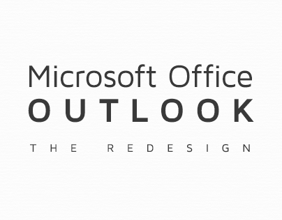 Microsoft Outlook - The Redesign