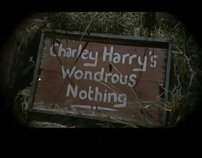 Charley Harrys Wondrous Nothing