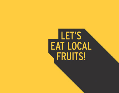 Lets Eat Local Fruits!