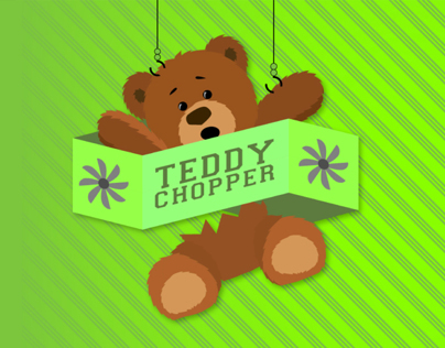 Teddy Chopper