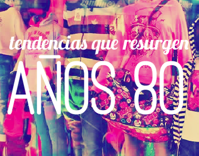 Tendencias: 80s