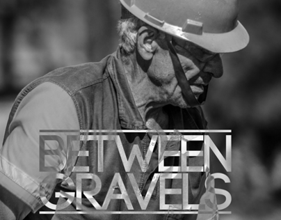 Between Gravels