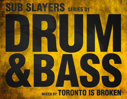 Sub Slayers | Series 01 | Drum & Bass