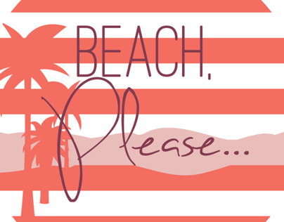 Beach, Please...