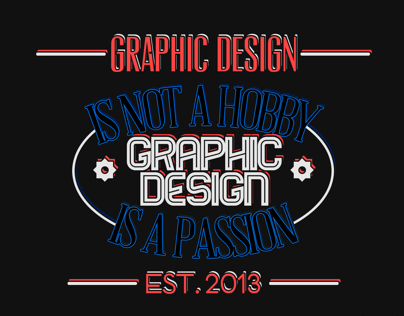 Typography - ''Graphic design is...''