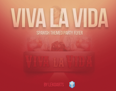 Viva La Vida - Spanish Themed Party Flyer