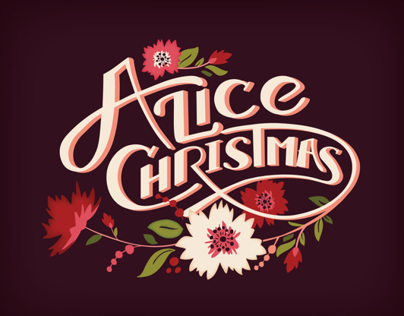 Alice Christmas // Custom Lettering