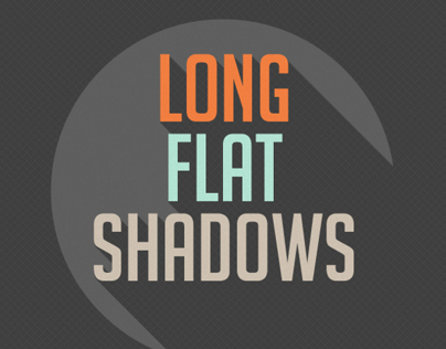 Long Flat Shadows