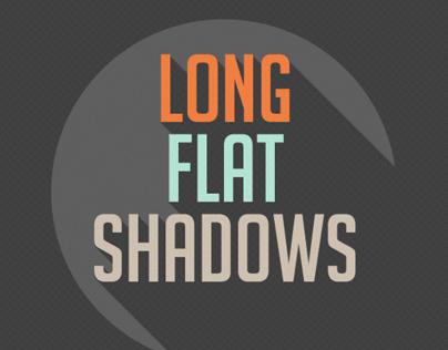 Long Flat Shadows