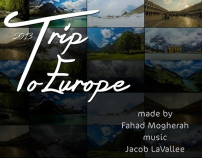 Time lapse :: My Trip To Europe