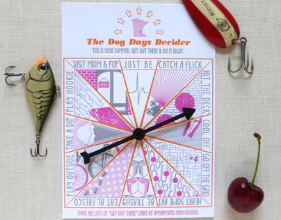 Dog Days Decider // Self Promo Mailing