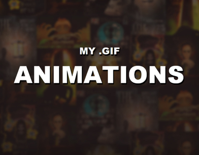 MY .GIF ANIMATIONS