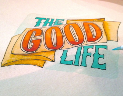 The Good Life (Watercolor)