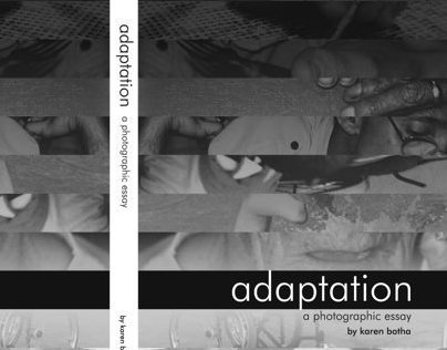 Adaptation - a photographic essay