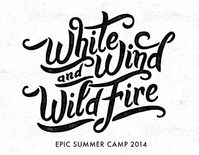White Wind and Wild Fire